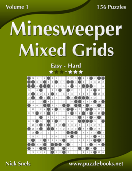 Minesweeper Mixed Grids - Easy to Hard - Volume 1 - 156 Puzzles