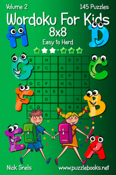 Wordoku For Kids 8x8 - Easy to Hard - Volume 2 - 145 Puzzles