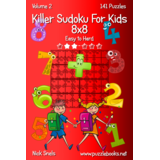 Killer Sudoku For Kids 8x8 - Easy to Hard - Volume 2 - 141 Puzzles