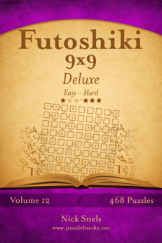 Futoshiki 9x9 Deluxe - Easy to Hard - Volume 12 - 468 Puzzles