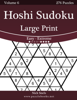 Hoshi Sudoku Large Print - Easy to Extreme - Volume 6 - 276 Puzzles