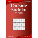 Outside Sudoku - Easy to Extreme - Volume 1 - 276 Puzzles