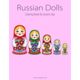 Russian Dolls Coloring Book for Grown-Ups 1