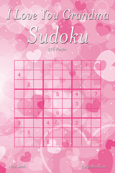 I Love You Grandma Sudoku - 276 Logic Puzzles