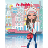 Fashionistas Coloring Book for Grown-Ups 2