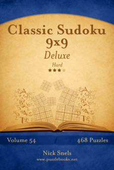 Classic Sudoku 9x9 Deluxe - Hard - Volume 54 - 468 Logic Puzzles
