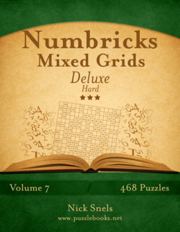 Numbricks Mixed Grids Deluxe - Hard - Volume 7 - 468 Logic Puzzles