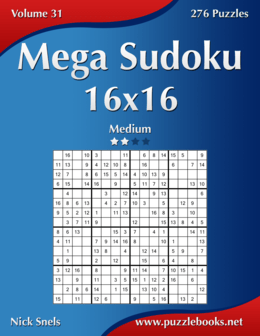Mega Sudoku 16x16 - Medium - Volume 31 - 276 Puzzles