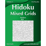 Hidoku Mixed Grids - Medium - Volume 3 - 156 Logic Puzzles