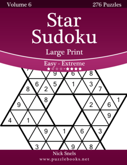 Star Sudoku Large Print - Easy to Extreme - Volume 6 - 276 Logic Puzzles