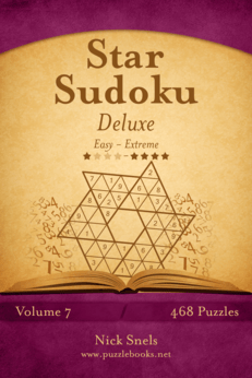 Star Sudoku Deluxe - Easy to Extreme - Volume 7 - 468 Logic Puzzles
