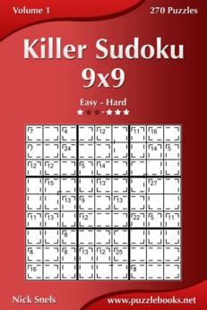 Killer Sudoku 9x9 - Easy to Hard - Volume 1 - 270 Puzzles