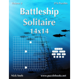 Battleship Solitaire 14x14 - Volume 2 - 276 Logic Puzzles