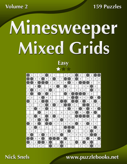 Minesweeper Mixed Grids - Easy - Volume 2 - 159 Logic Puzzles