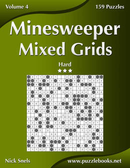 Minesweeper Mixed Grids - Hard - Volume 4 - 159 Logic Puzzles