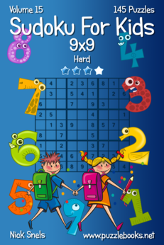 Classic Sudoku For Kids 9x9 - Hard - Volume 15 - 145 Logic Puzzles