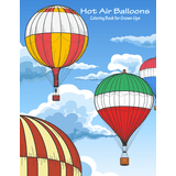 Hot Air Balloons Coloring Book for Grown-Ups 1