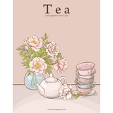 Tea Coloring Book for Grown-Ups 1