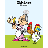Chickens Coloring Book 1