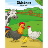 Chickens Coloring Book 2