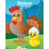 Chickens Coloring Book 1, 2 & 3