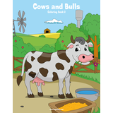 Cows and Bulls Coloring Book 2