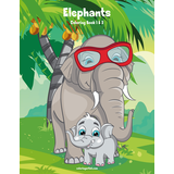 Elephants Coloring Book 1 & 2