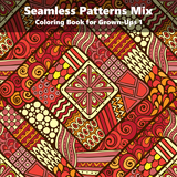 Seamless Patterns Mix Coloring Book for Grown-Ups 1