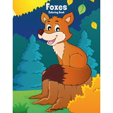 Foxes Coloring Book 1