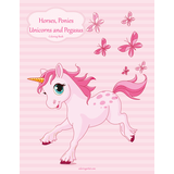 Horses, Ponies, Unicorns and Pegasus Coloring Book 1