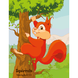 Squirrels Coloring Book 1 & 2