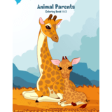 Animal Parents Coloring Book 1 & 2