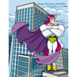 Superheroes Animals Coloring Book 1