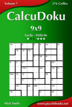 CalcuDoku 9x9 - Facile à Difficile - Volume 7 - 276 Grilles