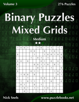 Binary Puzzles Mixed Grids - Medium - Volume 3 - 276 Puzzles